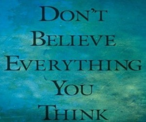 dont-believe-everything-you-think